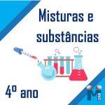Misturas e substâncias